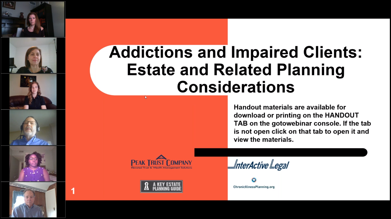 Addictions and Impaired Clients Estate and Related Planning Considerations
